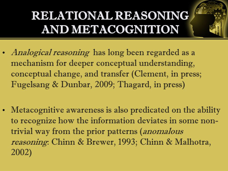 Analogical reasoning has long been regarded as a mechanism for deeper conceptual understanding, conceptual change, and transfer (Clement, in press; Fu