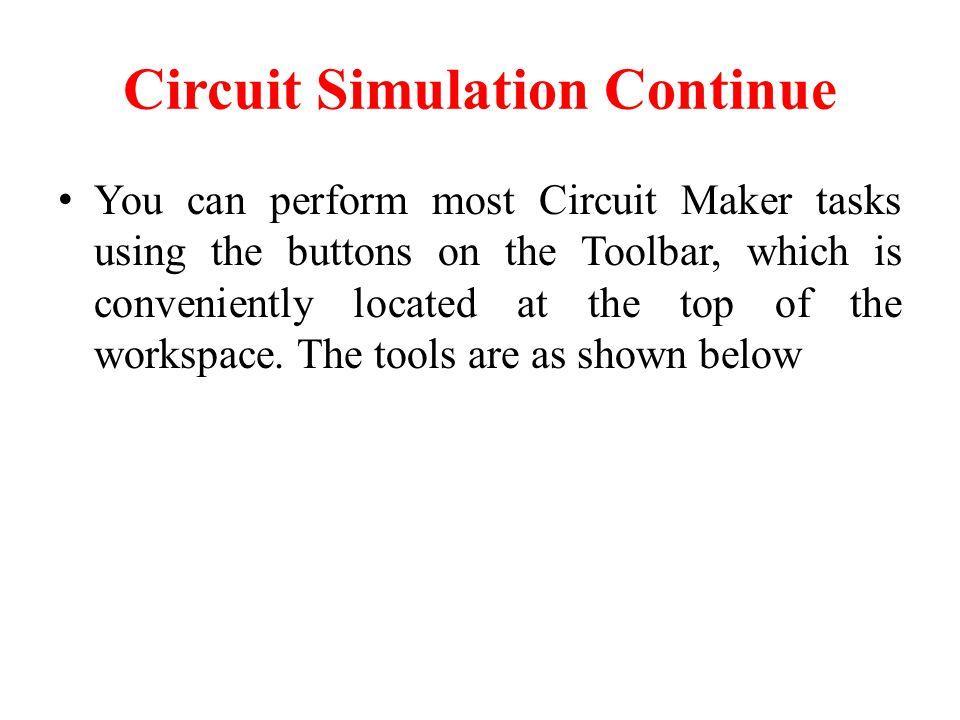 Circuit Simulation Continue