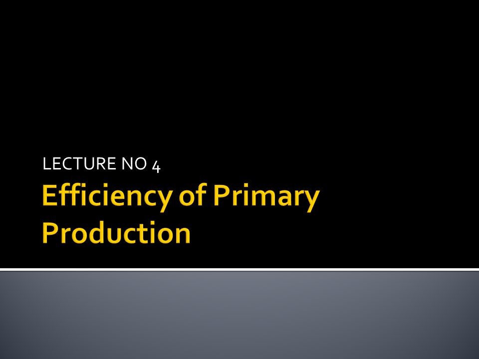 Both gross and net primary production are in units of mass / area / time.