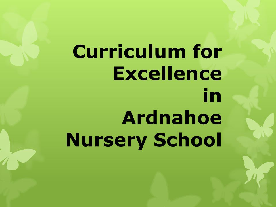 Curriculum for Excellence in Ardnahoe Nursery School