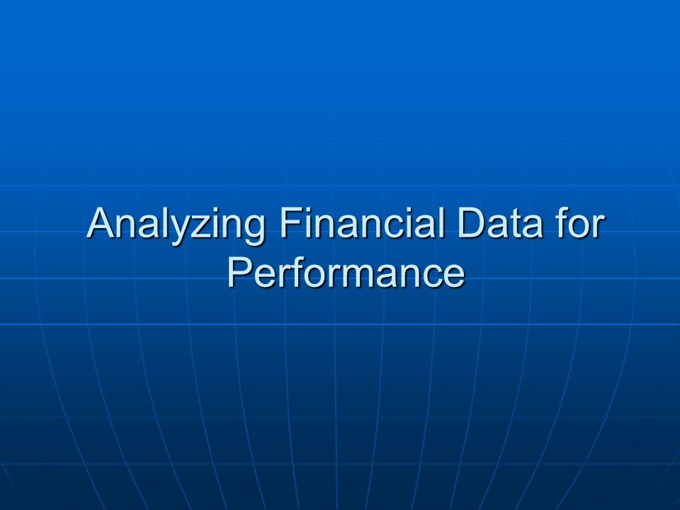 Analyzing Financial Data for Performance