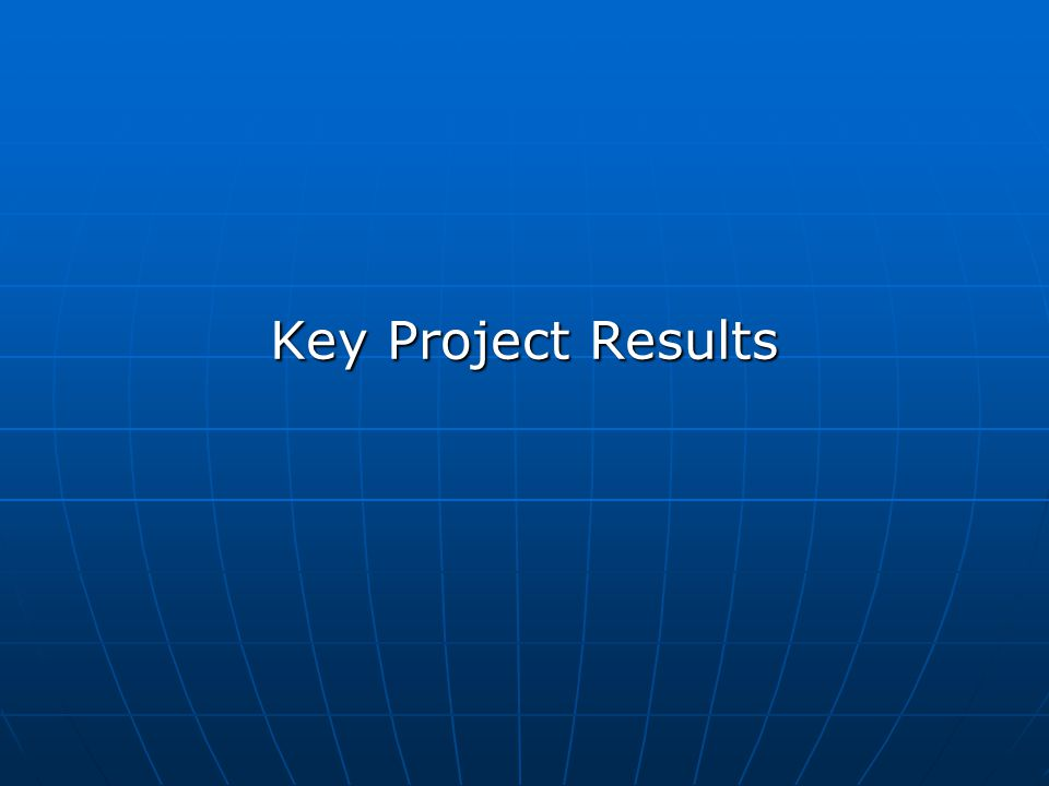 Key Project Results