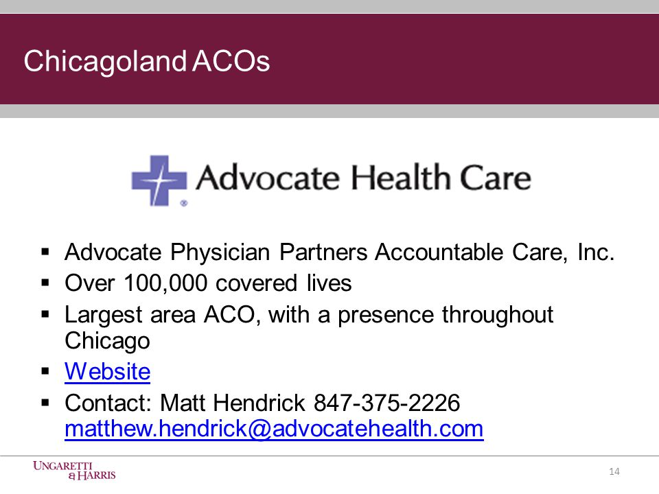 Chicagoland ACOs  Advocate Physician Partners Accountable Care, Inc.
