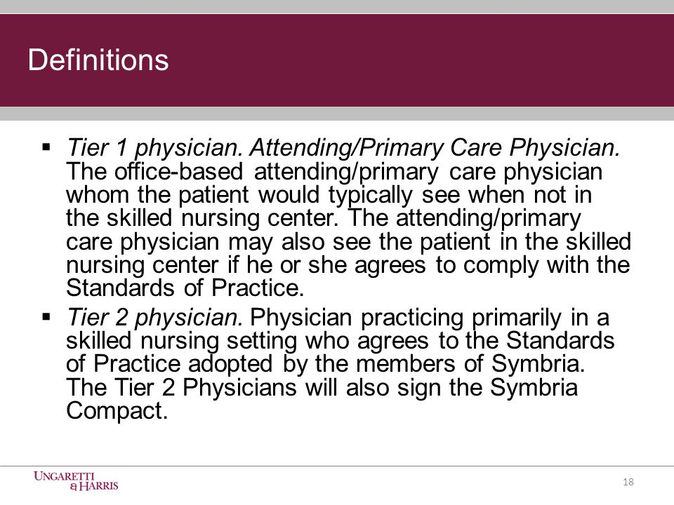  Tier 1 physician. Attending/Primary Care Physician.