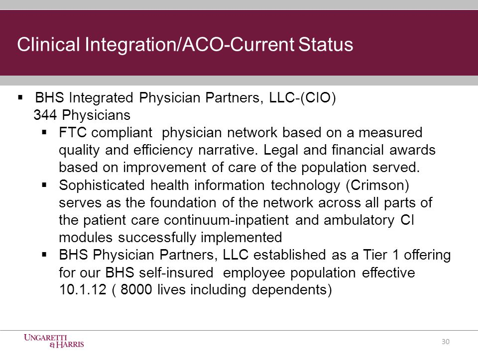  BHS Integrated Physician Partners, LLC-(CIO) 344 Physicians  FTC compliant physician network based on a measured quality and efficiency narrative.