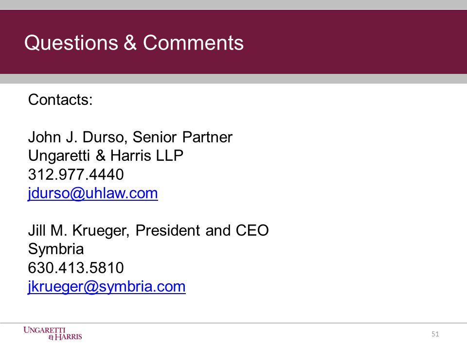 Contacts: John J. Durso, Senior Partner Ungaretti & Harris LLP 312.977.4440 jdurso@uhlaw.com Jill M. Krueger, President and CEO Symbria 630.413.5810 j