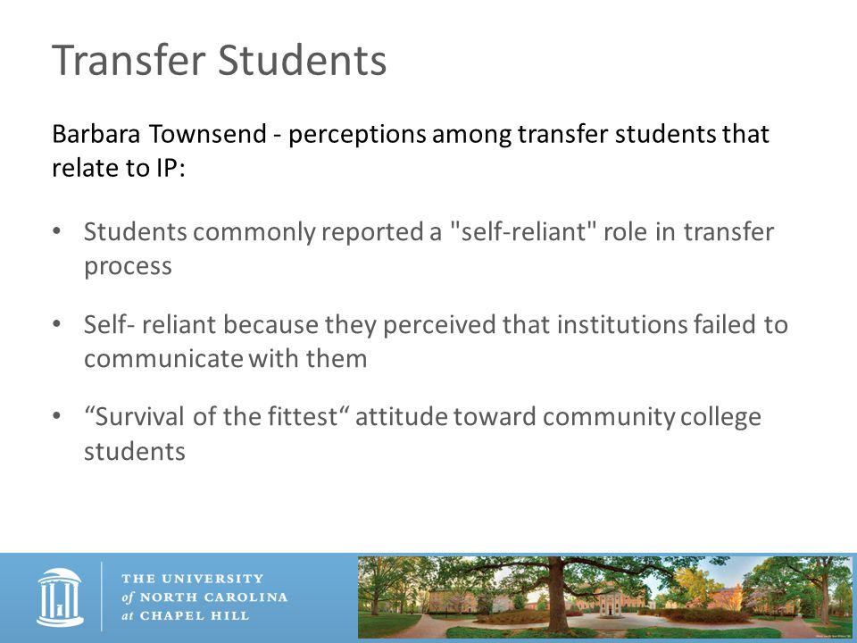 Transfer Students Students commonly reported a