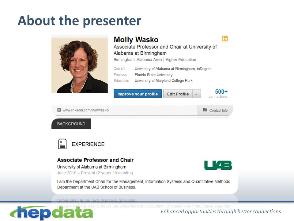 Enhanced opportunities through better connections About the presenter