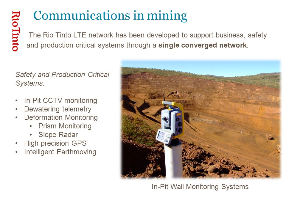 Design and implementation considerations Geographic constraints & Remoteness limitations Drive testing was completed across all operational areas of the mine Adequate capacity to support all HME, autonomous drills, light vehicles, and future voice and video on a single common wireless network.