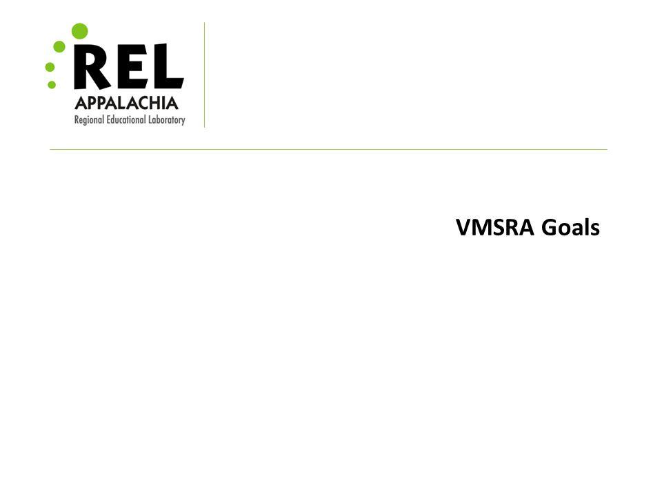 VMSRA Goals