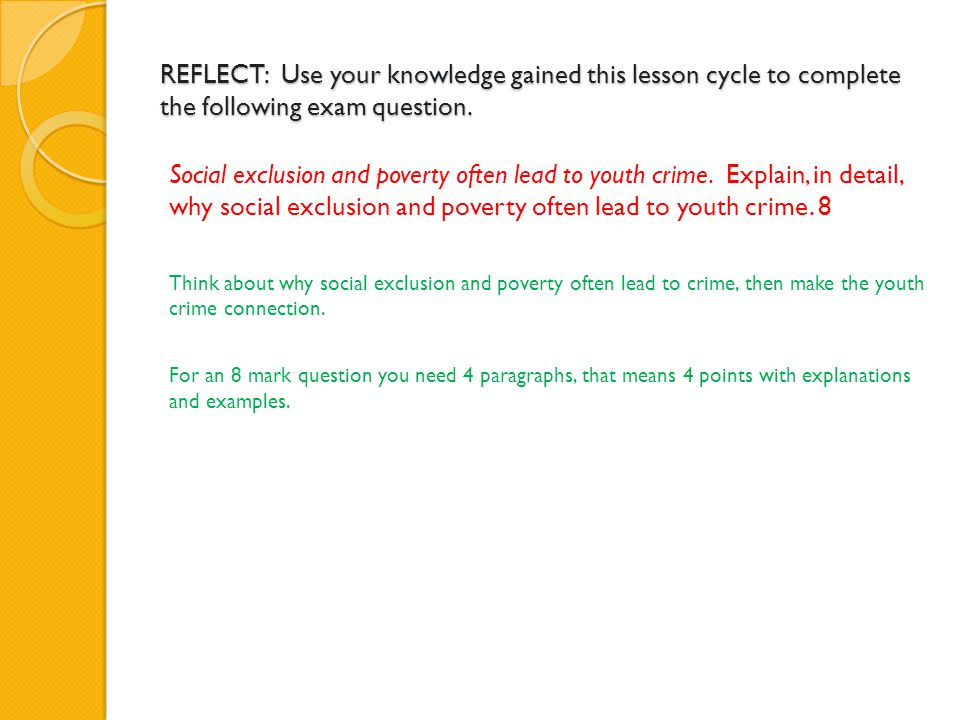 REFLECT: Use your knowledge gained this lesson cycle to complete the following exam question.