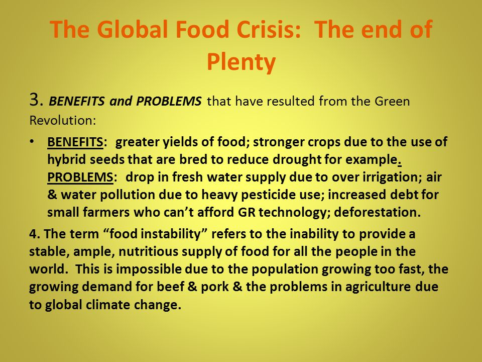 The Global Food Crisis: The end of Plenty 3.