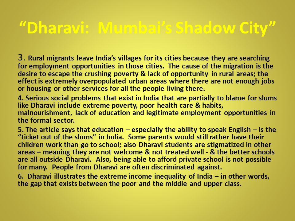 Dharavi: Mumbai's Shadow City 3.