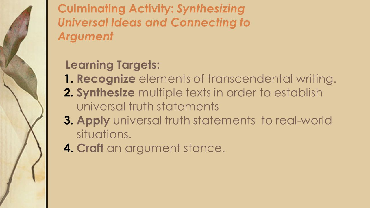 Culminating Activity: Synthesizing Universal Ideas and Connecting to Argument Learning Targets: 1.