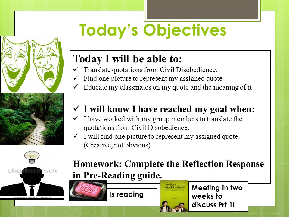Today's Objectives Today I will be able to: Translate quotations from Civil Disobedience.