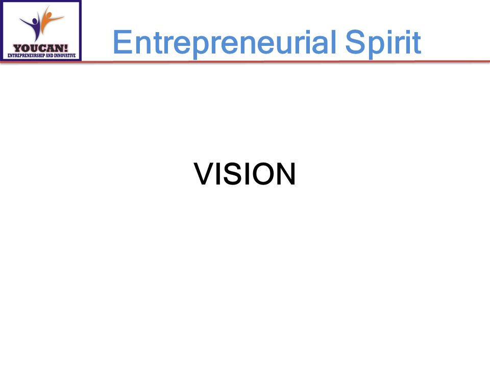 VISION Entrepreneurial Spirit