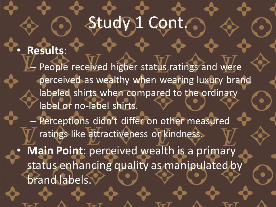 Study 1 Cont.