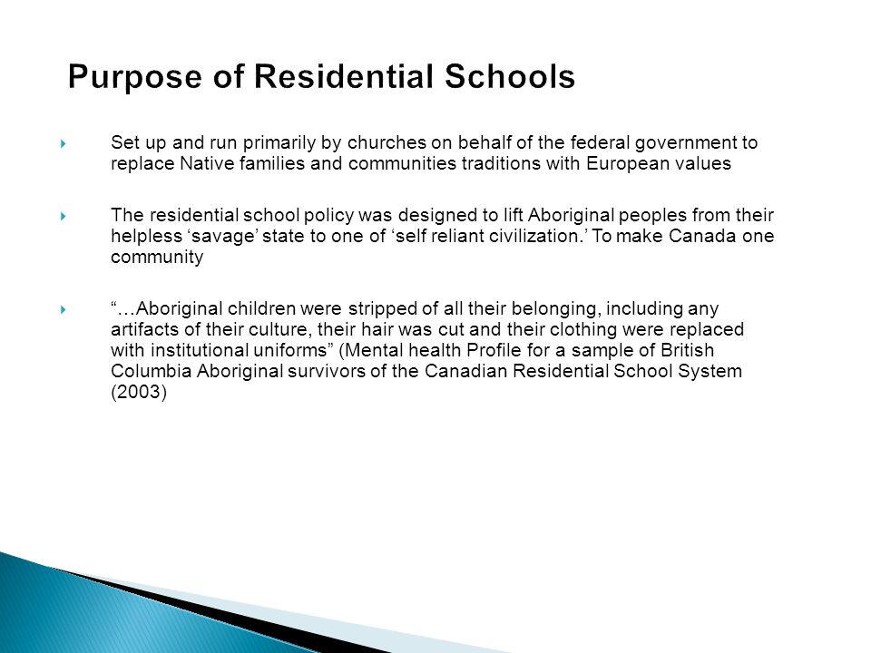  By 1930, 75 per cent of First Nations children between the ages of 7 and 15 years were enrolled in one of 80 such schools across the country and in the 1940s, attendance was expanded to include Inuit children as well (Aboriginal People, Resilience and the Residential School Legacy, 2003)