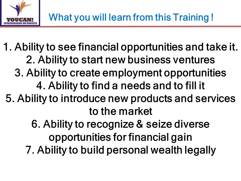 1. Ability to see financial opportunities and take it.