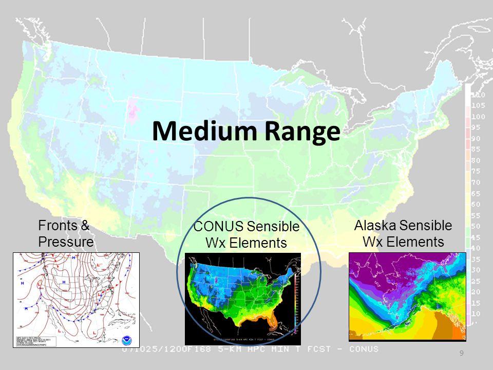 Medium Range 9 Fronts & Pressure CONUS Sensible Wx Elements Alaska Sensible Wx Elements