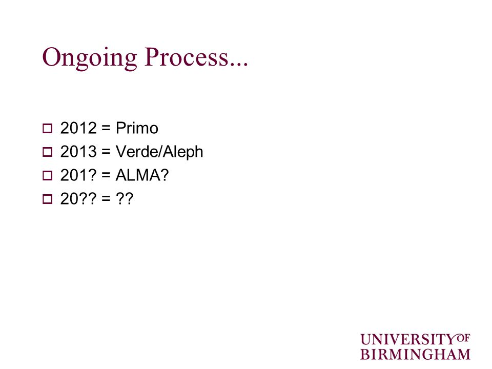 Ongoing Process...  2012 = Primo  2013 = Verde/Aleph  201 = ALMA  20 =
