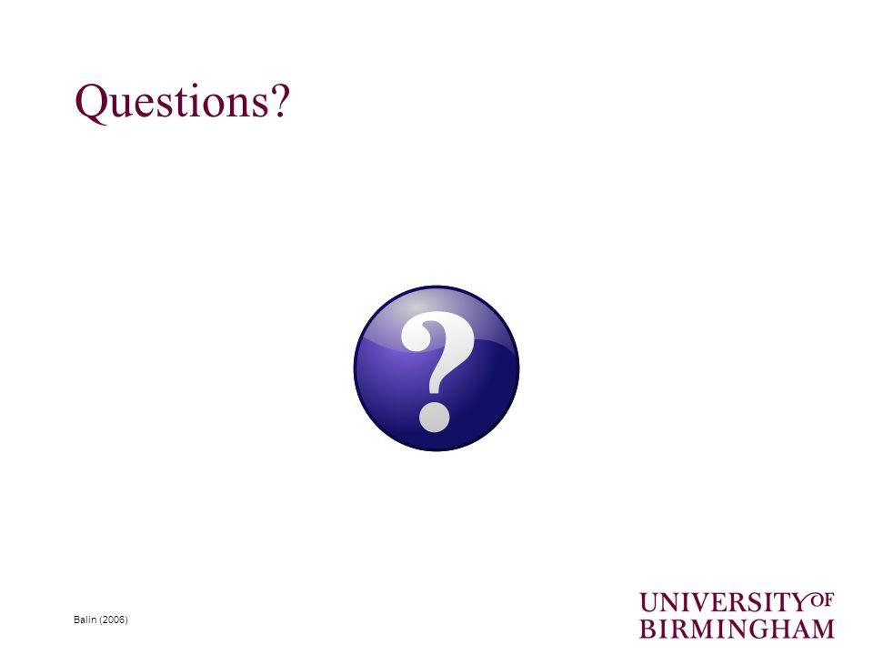 Questions? Balin (2006)
