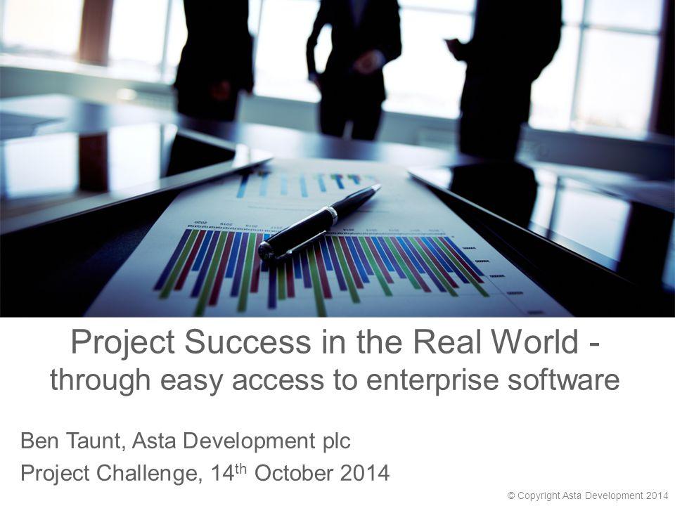 © Copyright Asta Development 2013 Web Access for Asta Powerproject Team Members Team Leaders