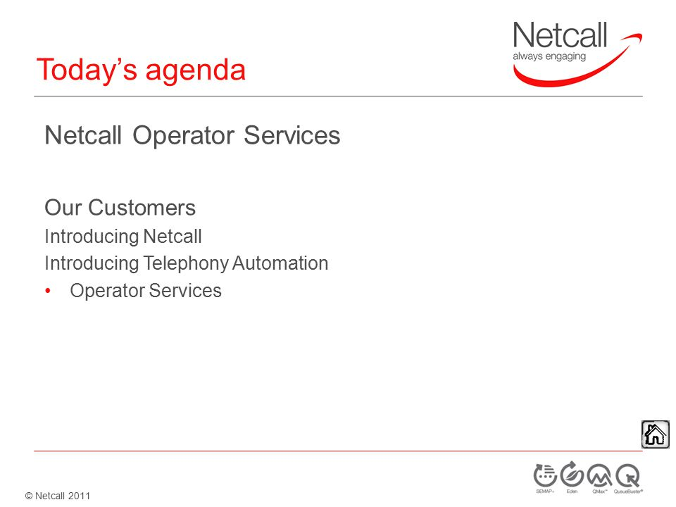 © Netcall 2011 Operator Services For Hasting Borough Council