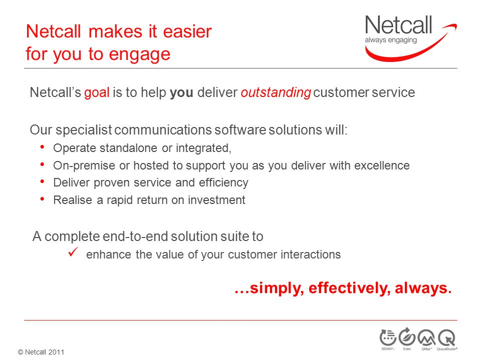 © Netcall 2011 Netcall Group: a selection of our public sector customers 4