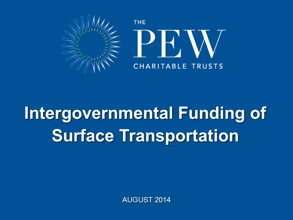 Takeaways Surface transportation funding system is interconnected.