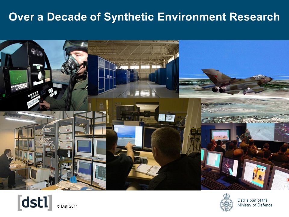 © Dstl 2011 Dstl is part of the Ministry of Defence Outline Experimentation –Definitions –Defence Operational Training Capability Vision –Key Training Tenets –LiveWIRE High Level Operational Analysis Scope Study Stages Summary Questions