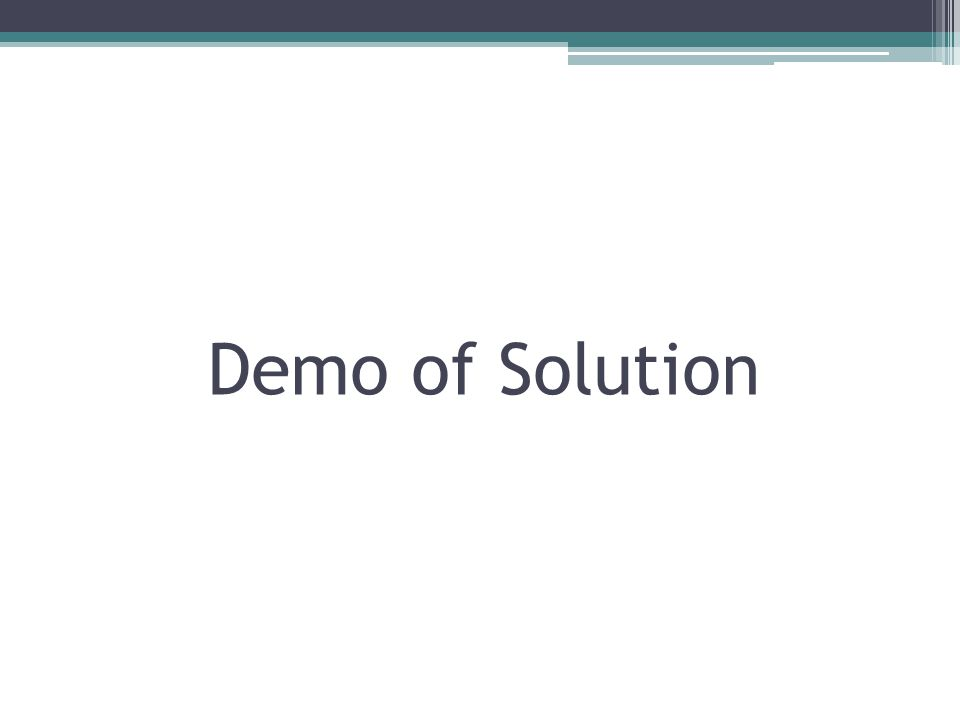 Demo of Solution