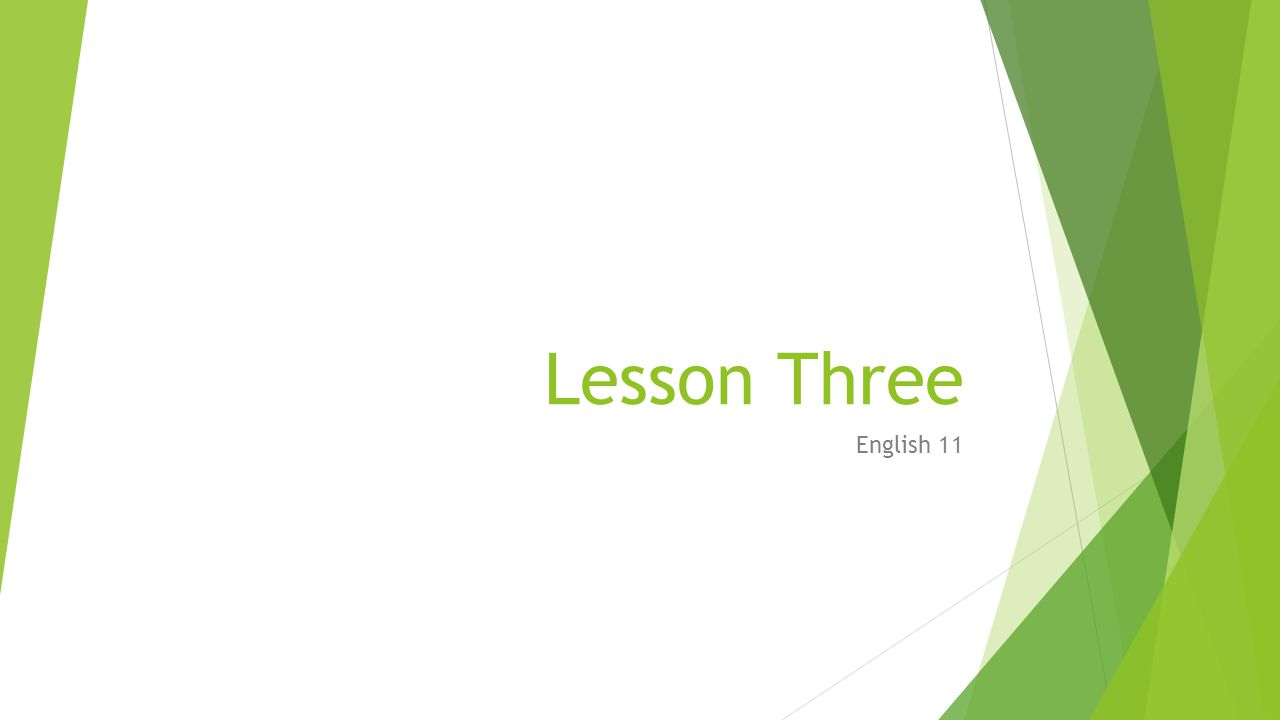 Lesson Three English 11