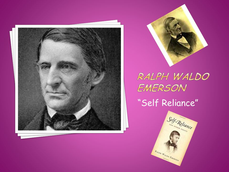 """Self Reliance"""
