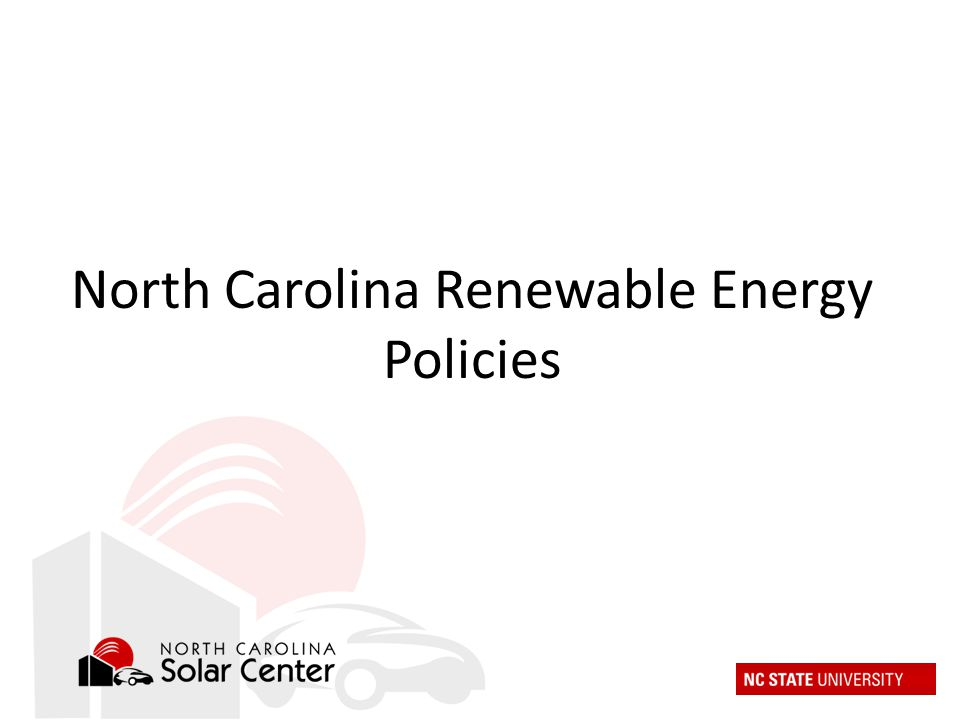 North Carolina Renewable Energy Policies