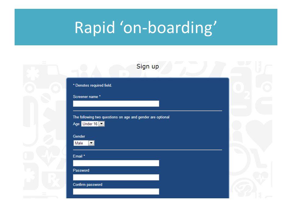 Rapid 'on-boarding'