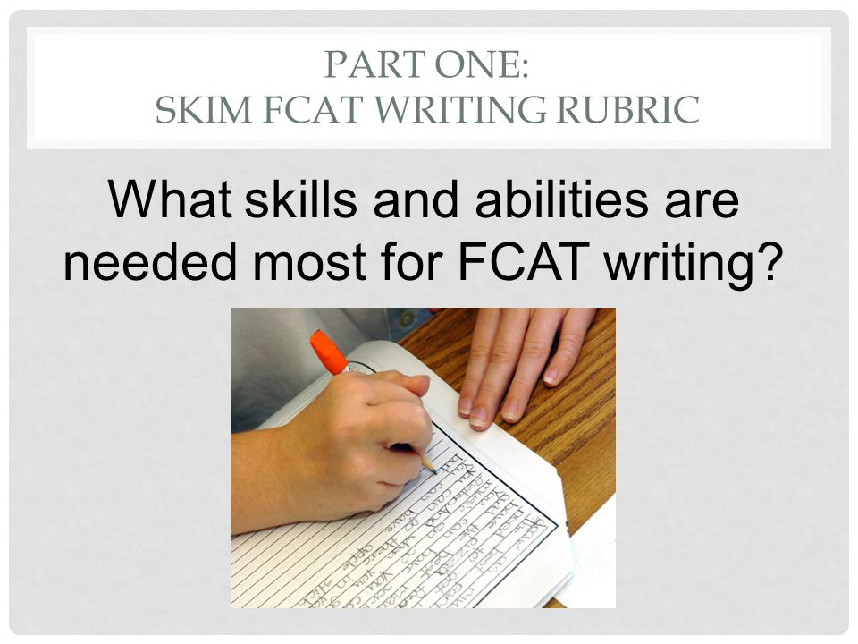 PART ONE: ANALYZE COMMON CORE WRITING RUBRIC Start with the highest score.