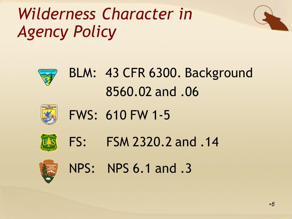 BLM:43 CFR 6300.