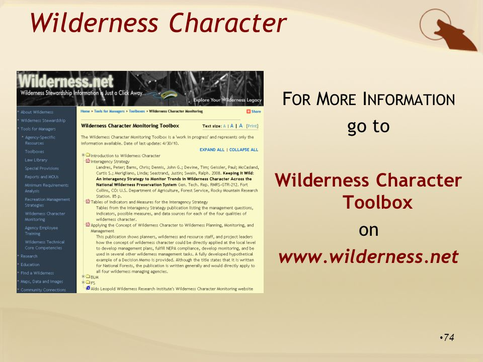 Wilderness Character F OR M ORE I NFORMATION go to Wilderness Character Toolbox on www.wilderness.net 74