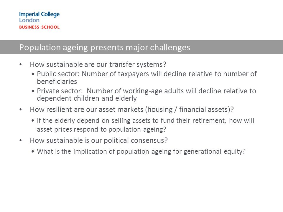 Population ageing presents major challenges How sustainable are our transfer systems.
