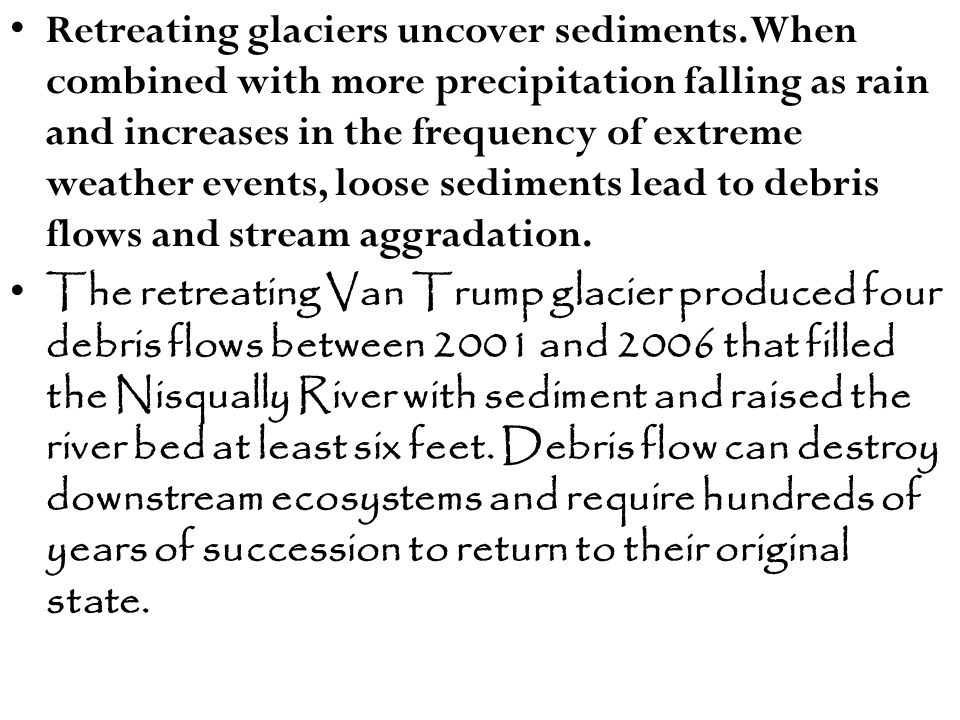 Higher stream beds, due to stream aggradation, increase the risk of floods.