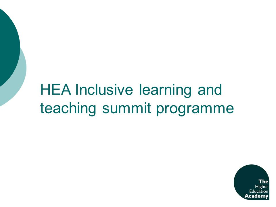 HEA Inclusive learning and teaching summit programme