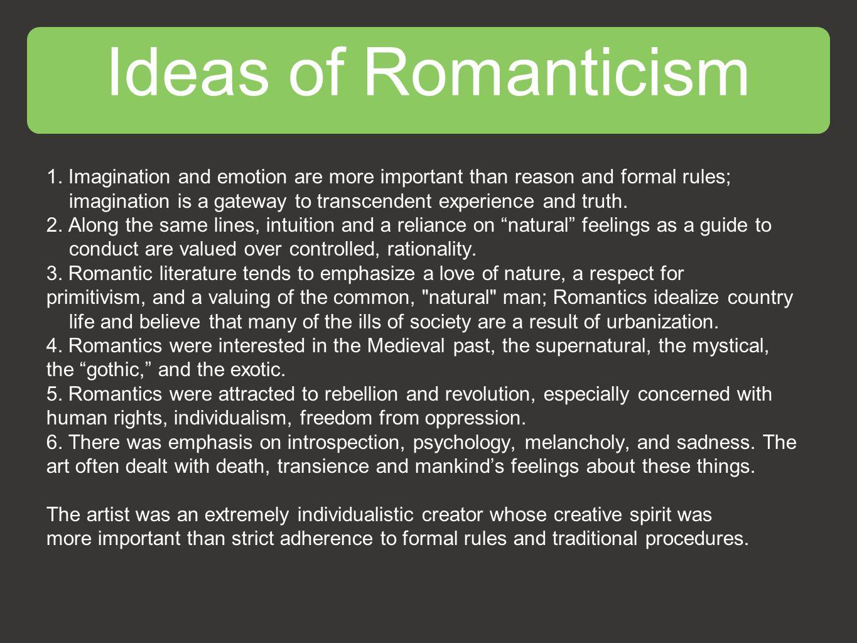 Ideas of Romanticism 1.
