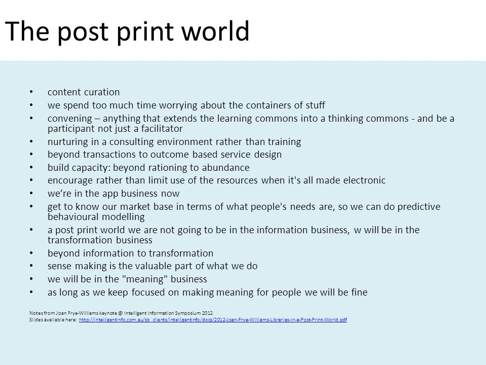 The post print world content curation we spend too much time worrying about the containers of stuff convening – anything that extends the learning com