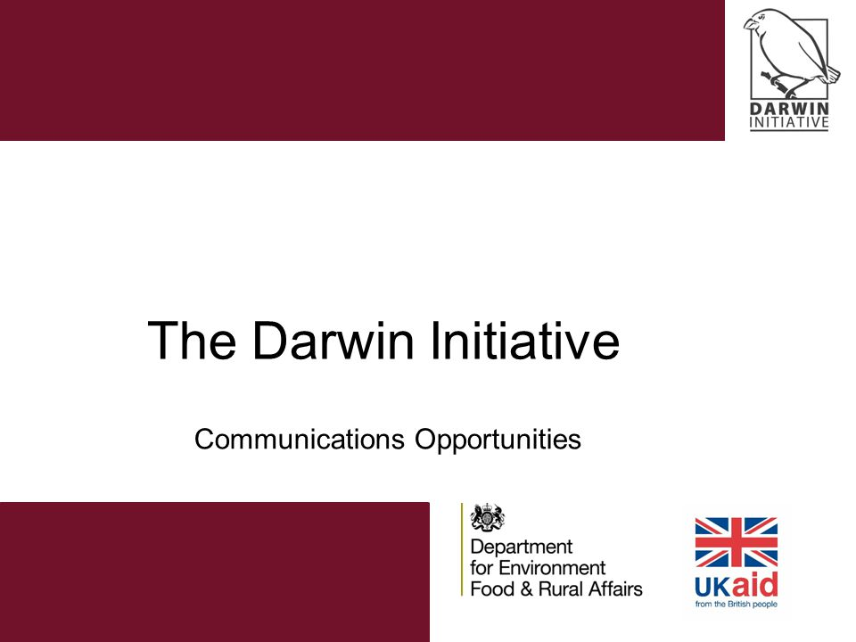 The Darwin Initiative Communications Opportunities