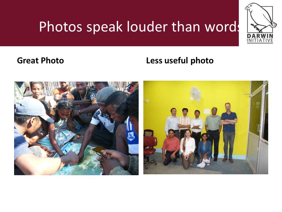 Photos speak louder than words Great PhotoLess useful photo