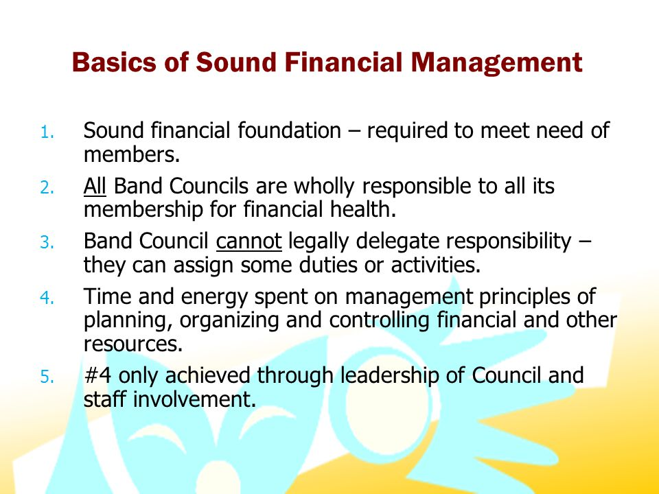 Basics of Sound Financial Management 1.