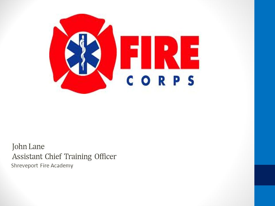 John Lane Assistant Chief Training Officer Shreveport Fire Academy