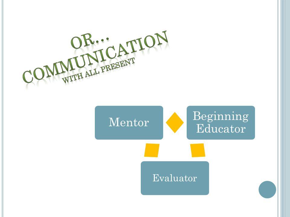 Beginning Educator Evaluator Mentor