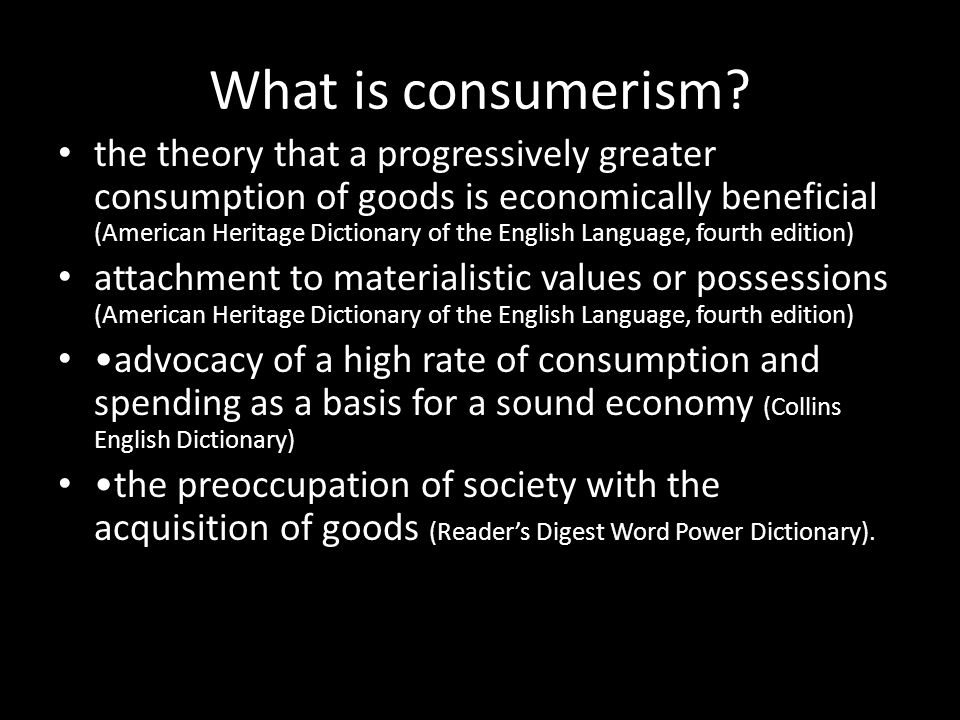 What is consumerism.